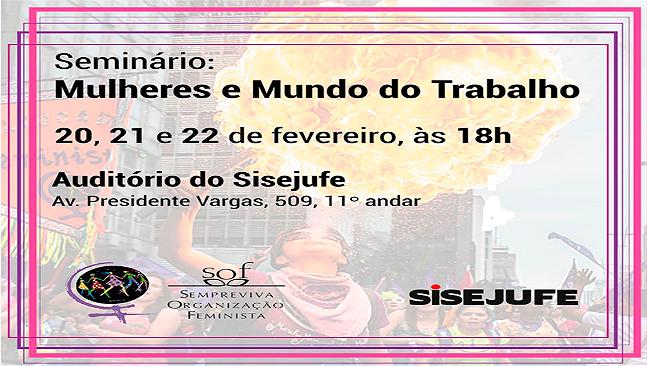"""FENATRAD nas mobilizações da Marcha Mundial das Mulheres- Seminário """"Mulheres e Mundo do Trabalho"""" será realizado no Rio de Janeiro"""